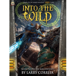 Into the Wild, The Malcontents: Book Two